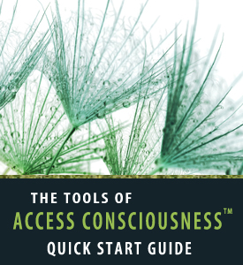 Dr. Daini Heer Access Consciousness Quick Start Guide